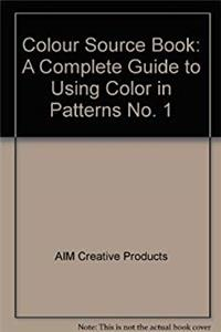Download Color Sourcebook: A Complete Guide to Using Color in Patterns (No. 1) fb2, epub