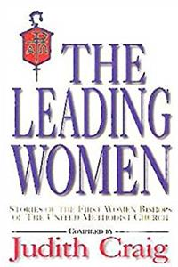 Download The Leading Women: Stories of the First Women Bishops of the United Methodist Church fb2, epub