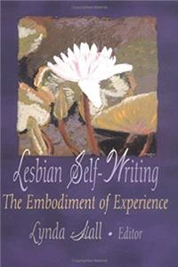 Download Lesbian Self-Writing: The Embodiment of Experience fb2, epub