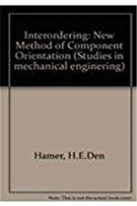 Download Interordering: New Method of Component Orientation (Studies in mechanical engineering) fb2, epub