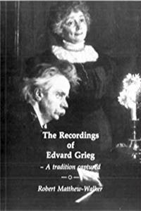 Download The Recordings of Edvard Grieg: A Tradition Captured fb2, epub