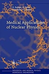 Download Medical Applications of Nuclear Physics (Biological and Medical Physics, Biomedical Engineering) fb2, epub
