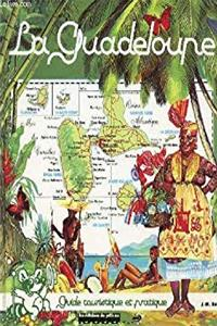 Download La Guadeloupe: Guide touristique et pratique (French Edition) fb2, epub