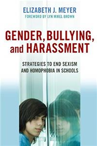 Download Gender, Bullying, and Harassment: Strategies to End Sexism and Homophobia in Schools fb2, epub