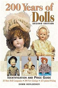 Download 200 Years of Dolls: Identification and Price Guide (200 Years of Dolls: Identification  Price Guide) fb2, epub