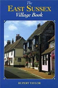 Download The East Sussex Village Book (Villages of Britain) fb2, epub