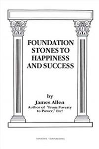Download Foundation Stones to Happiness and Success fb2, epub