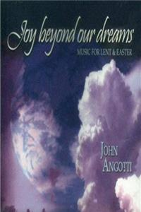 Download Joy Beyond Our Dreams: Music for Lent  Easter fb2, epub