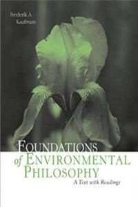 Download Foundations of Environmental Philosophy: A Text with Readings fb2, epub