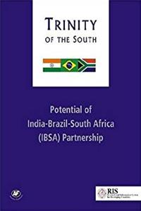 Download Trinity of the South: Potential of India-Brazil-South Africa (IBSA) Partnership fb2, epub