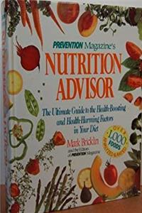 Download Prevention Magazine's Nutrition Advisor: The Ultimate Guide to the Health-Boosting and Health-Harming Factors in Your Diet fb2, epub