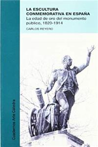 Download La escultura conmemorativa en Espana / the Commemorative Sculpture in Spain (Cuadernos Arte Catedra) (Spanish Edition) fb2, epub
