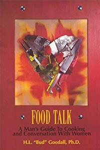 Download Food Talk :  A Man's Guide to Cooking and Conversation with Women fb2, epub