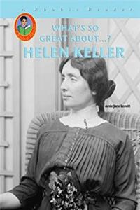 Download Helen Keller (A Robbie Reader) (What's So Great About...?) fb2, epub