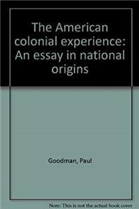 Download The American colonial experience;: An essay in national origins fb2, epub