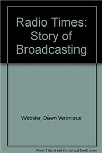 Download Radio Times: Story of Broadcasting fb2, epub