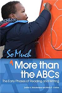 Download So Much More than the ABCs: The Early Phases of Reading and Writing fb2, epub
