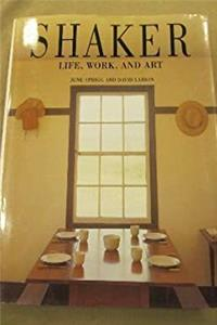 Download Shaker: Life, Work, and Art fb2, epub