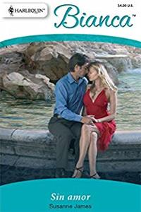 Download Sin Amor: (Without Love) (Spanish Edition) fb2, epub