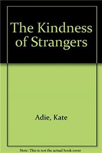 Download The Kindness of Strangers fb2, epub