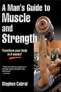 Download A Man's Guide to Muscle and Strength fb2, epub