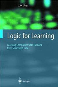 Download Logic for Learning: Learning Comprehensible Theories from Structured Data (Cognitive Technologies) fb2, epub