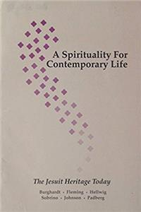 Download A Spirituality for Contemporary Life: The Jesuit Heritage Today fb2, epub