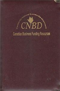 Download Canadian Business Funding Resources + Cd-rom (A Guide to Government Grants, Loans and Financial Assistance) fb2, epub