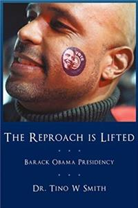 Download The Reproach is Lifted: Barack Obama Presidency fb2, epub