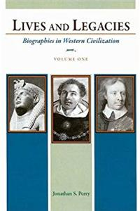 Download Lives and Legacies: Biographies in Western Civilization, Volume 1 fb2, epub