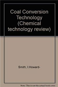 Download Coal Conversion Technology (Chemical technology review) fb2, epub