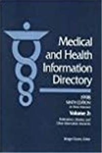 Download Medical and Health Information Directory 1998: Publications, Libraries and Other Information Resources (MEDICAL AND HEALTH INFORMATION DIRECTORY VOL 2 ... LIBRARIES, AND OTHER INFORMATION RESOURCES) fb2, epub