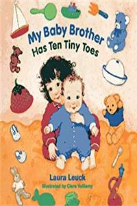 Download My Baby Brother Has Ten Tiny Toes fb2, epub