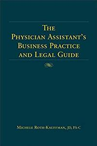 Download The Physician Assistant's Business Practice and Legal Guide fb2, epub