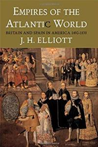 Download Empires of the Atlantic World: Britain and Spain in America 1492-1830 fb2, epub
