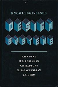 Download Knowledge-Based Design Systems (The Teknowledge Series in Knowledge Engineering) fb2, epub