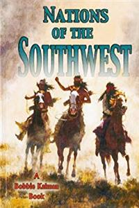 Download Nations of the Southwest (Native Nations of North America (Hardcover)) fb2, epub