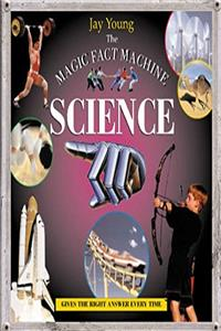 Download The Magic Fact Machine: Science: Gives the Right Answer Every Time fb2, epub