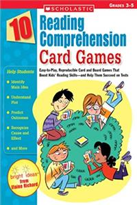 Download 10 Reading Comprehension Card Games: Easy-to-Play, Reproducible Card and Board Games That Boost Kids' Reading Skills—and Help Them Succeed on Tests fb2, epub