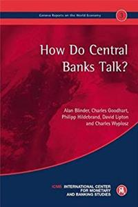 Download How do Central Banks Talk?: Geneva Reports on the World Economy 3 fb2, epub