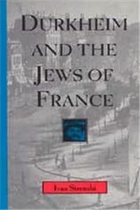 Download Durkheim and the Jews of France (Chicago Studies in the History of Judaism) fb2, epub