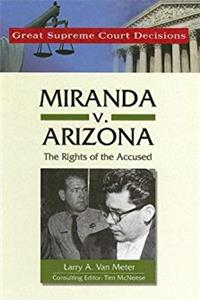 Download Miranda V. Arizona: The Rights of the Accused (Great Supreme Court Decisions) fb2, epub