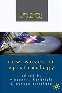 Download New Waves in Epistemology (New Waves in Philosophy) fb2, epub