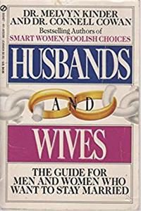 Download Husbands and Wives: The Guide For Men and Women Who Want To Stay Married fb2, epub