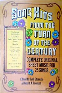 Download Song Hits from the Turn of the Century: Complete Original Sheet Music for 62 Songs fb2, epub