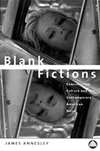 Download Blank Fictions: Consumerism, Culture and the Contemporary American Novel fb2, epub