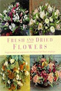 Download Fresh and Dried Flowers: Inspirational Arrangements for Beautiful Floral Diplays fb2, epub