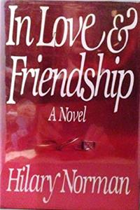 Download In Love and Friendship: A Novel fb2, epub