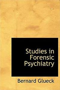 Download Studies in Forensic Psychiatry (Large Print Edition) fb2, epub