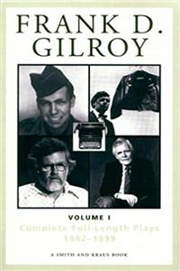 Download Frank D. Gilroy: Complete Full-Length Plays, 1962-1994, Vol. 1 (Contemporary Playwrights) fb2, epub